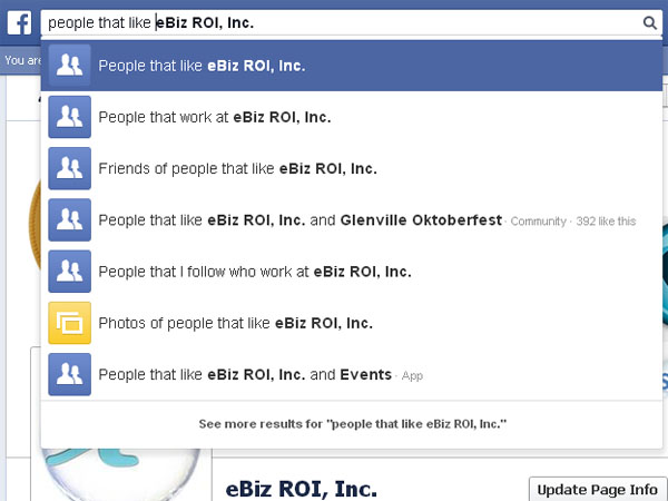 Facebook Graph Search used to return a list of fans people that like eBiz ROI Inc.