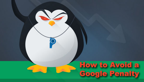 How to Avoid a Google Penalty