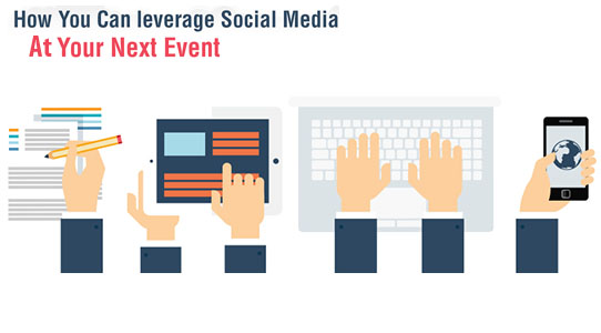 How to Leverage Social Media for Your Next Event.