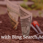 4 Reasons Why Bing Search Ads Deliver More ROI