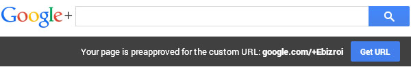 Notice from Google+ that Busienss Page is Approved for a Custom URL