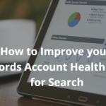 Seeing Dr. Data, Google AdWords Account Health Score