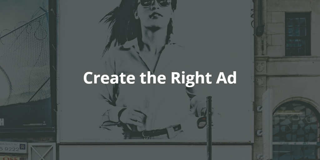 Create the Right Ad to Optimize Your Display Campaigns
