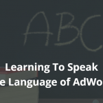 Learning to Speak the Language of AdWords