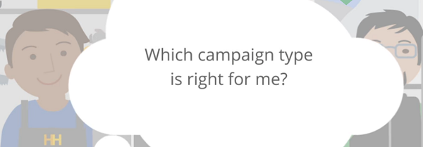 Selecting the Right Campaign Type in AdWords