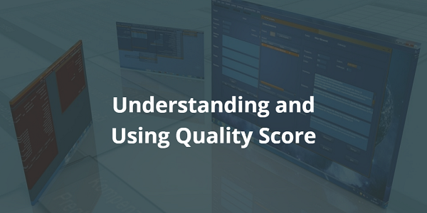 Understanding and Using Quality Score