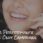 Pay For Performance With Call Only Campaigns