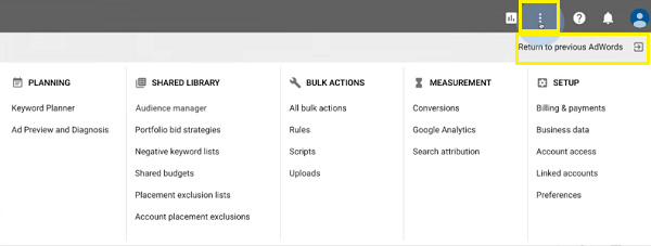 The New AdWords Experience - Access Tools Such As Keyword Planner and Conversion Tracking