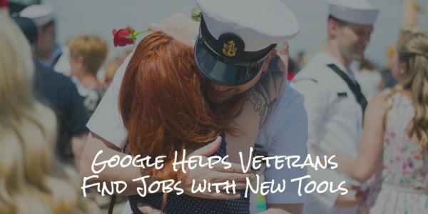 Google Helps Veterans Find Jobs